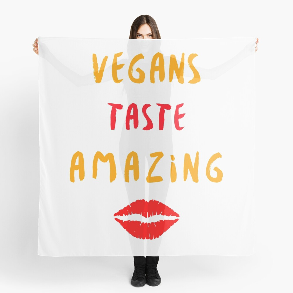Vegans Taste Amazing with Lips Scarf