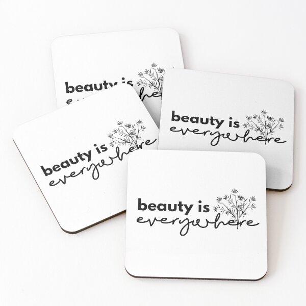 Beauty is Everywhere - Black Coasters (Set of 4)