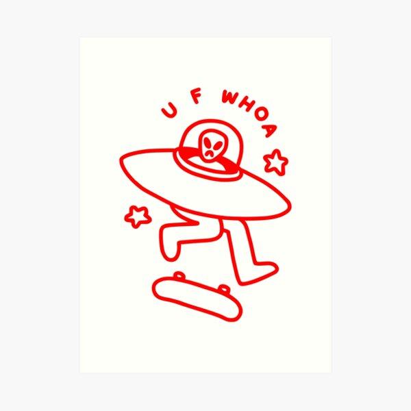 U F WHOA Art Print