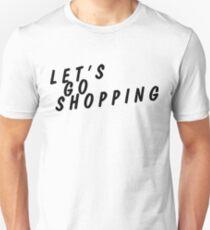 let's go shopping Unisex T-Shirt