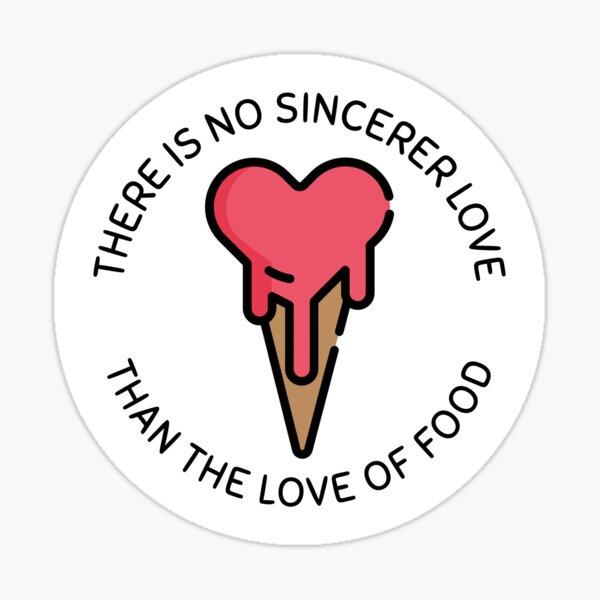 Food Love Quote Sticker