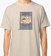 Horrible Advice Classic T-Shirt