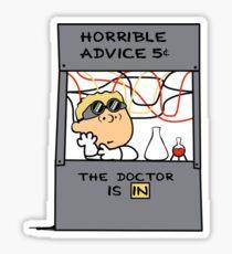 Horrible Advice Sticker