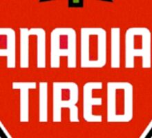 canadian tired stickers  alxlajoie redbubble