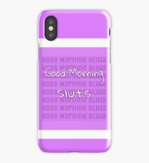 Good Morning Sluts- Scream Queens iPhone Case/Skin