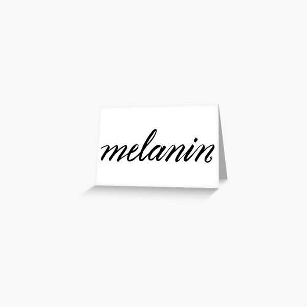 Melanin Greeting Card