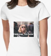 Help me, I'm Poor. Women's Fitted T-Shirt