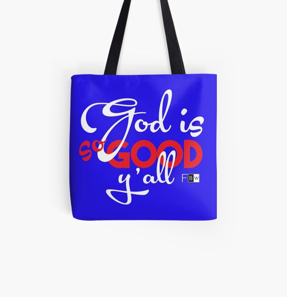 God is So Good Ya'll All Over Print Tote Bag