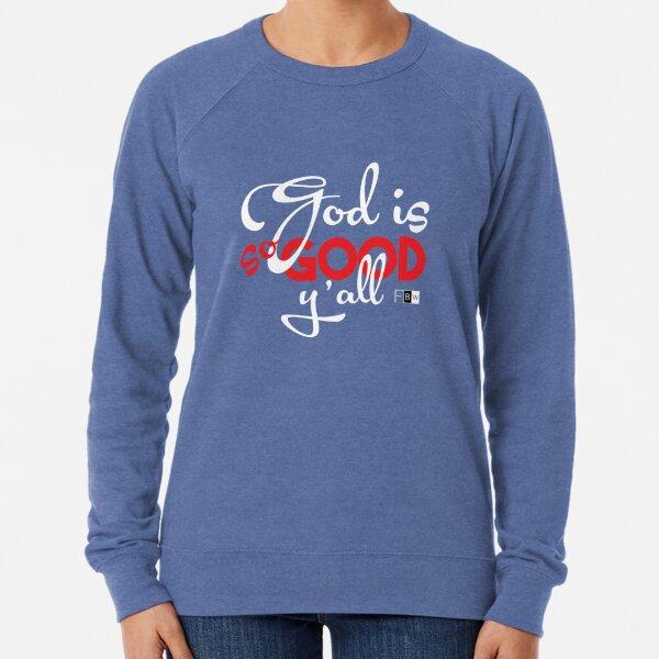 God is So Good Ya'll Lightweight Sweatshirt