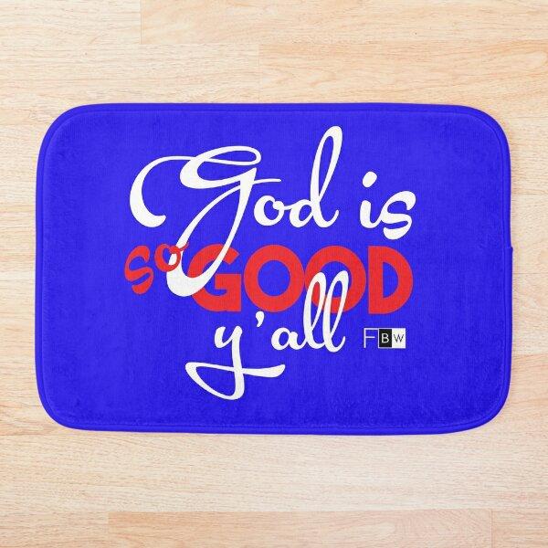 God is So Good Ya'll Bath Mat