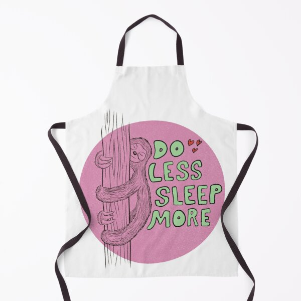 Cute Sleepy Sloth Design. Gift for Girl, Gift for Boy, Animal lover gift. Lazy hanging sloth. Apron