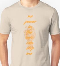 no power in the `vers Unisex T-Shirt