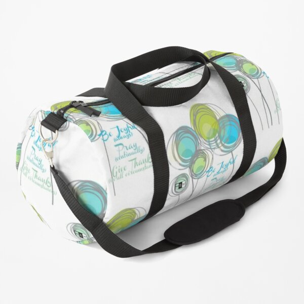 Be Joyuful Pray Continually Give Thanks in all Circumstances Duffle Bag