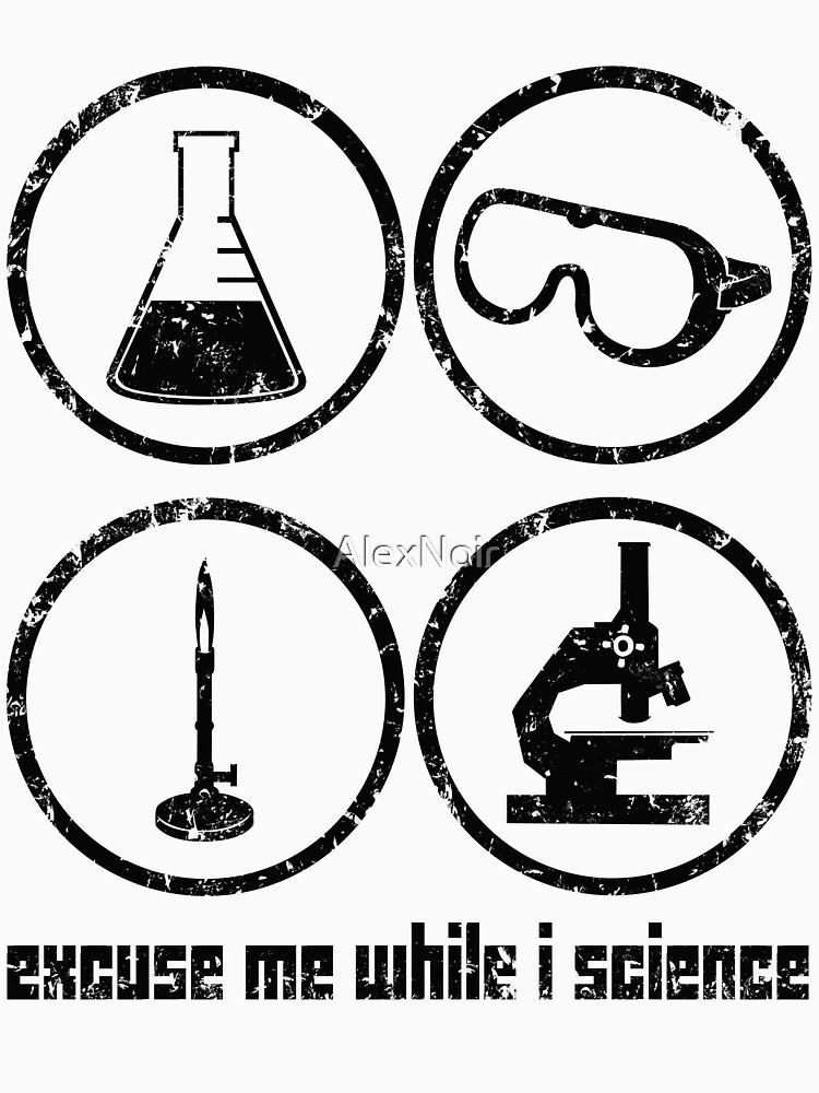Excuse Me While I Science: Safety Goggles Required - Black Text Version von AlexNoir