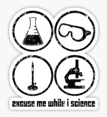 Excuse Me While I Science: Safety Goggles Required - Black Text Version Sticker