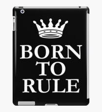 Born To Rule iPad Case/Skin