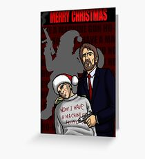 """Now I have a machine gun Ho-ho-ho"" Greeting Card"