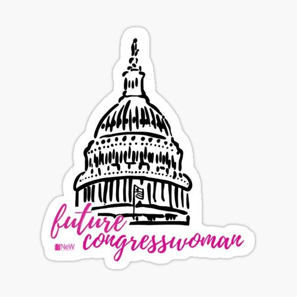 Future Congresswoman  Sticker