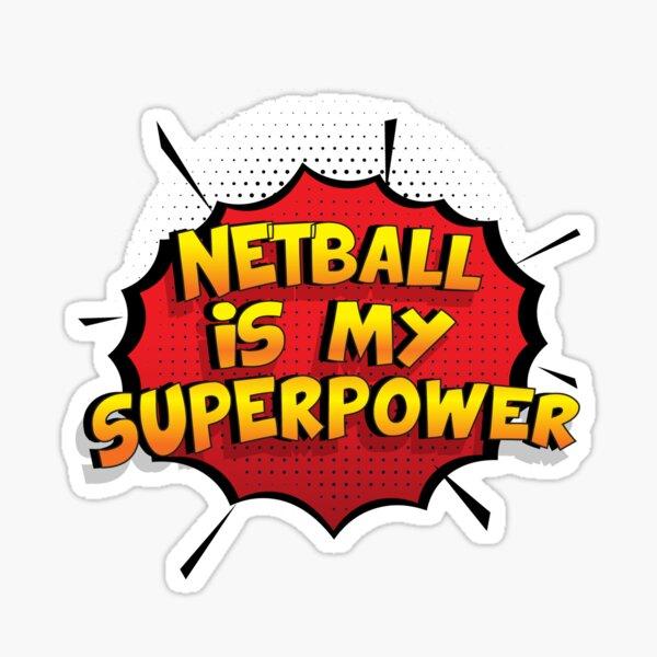 Netball est mon cadeau super design Netball dr�le Sticker