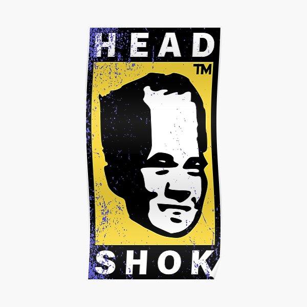 Head shok Poster