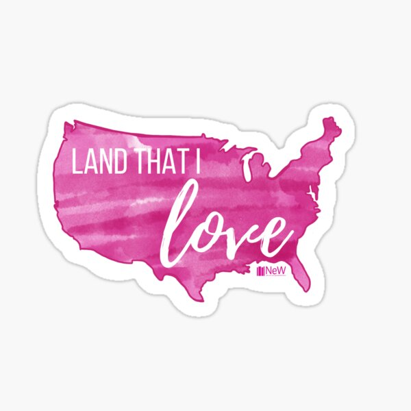 Land That I Love  Sticker