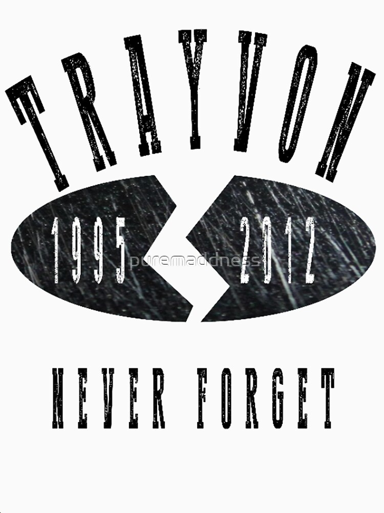 Trayvon Martin Never Forget by puremaddness