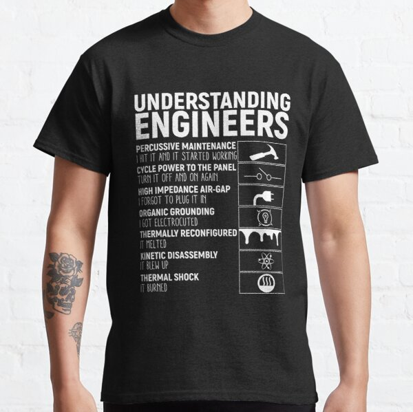 Copy of Copy of Copy of Copy of Copy of Copy of Copy of Copy of Engineer Definition Black Text Design T-shirt classique