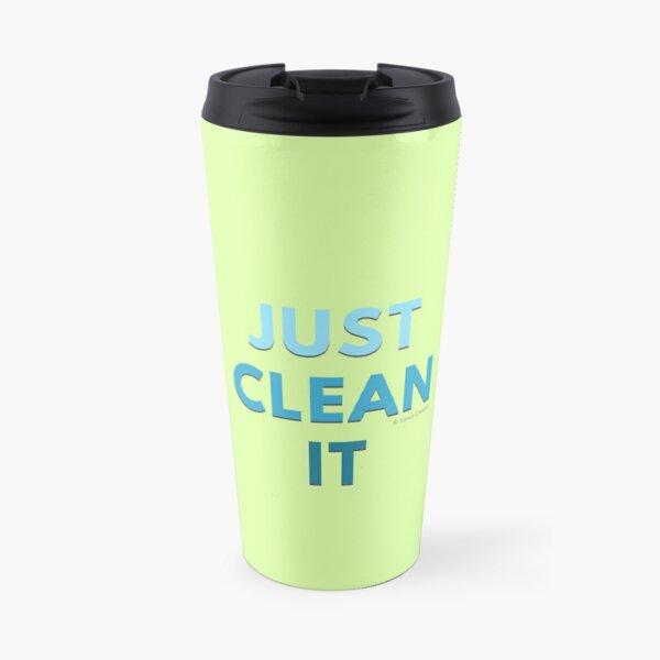 Just Clean It Travel Mug
