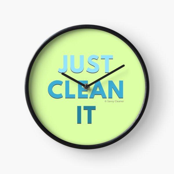 Just Clean It Clock