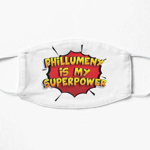 Phillumeny ist mein Superpower Lustiges Phillumeny Designgeschenk Flache Maske