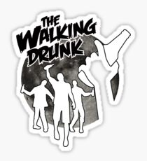 the walking drunk Sticker