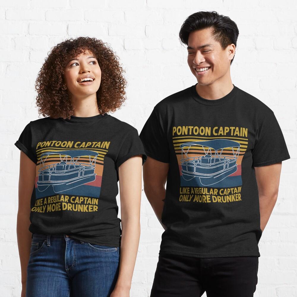 Pontoon Captain Like A regular Captain Only More Drunker Vintage retro  Classic T-Shirt