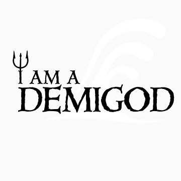 I Am A Demigod by xfifix