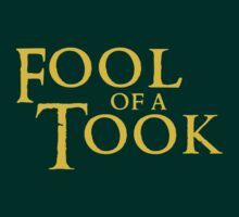 Fool of a Took! | Unisex T-Shirt