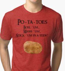 Po-ta-toes Tri-blend T-Shirt