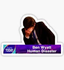 Ben Wyatt, Human Disaster Sticker