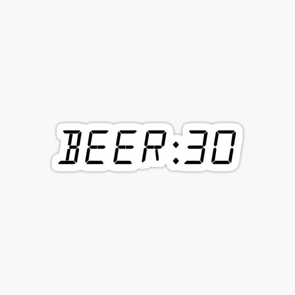 Beer:30 Sticker