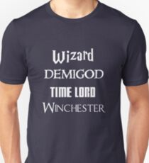 Fandoms: Wizard, Demigod, Time Lord, Winchester T-Shirt