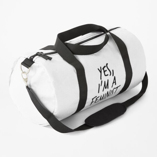 Yes, I'm a Feminist Duffle Bag