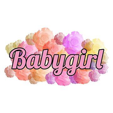 Babygirl by thethingsidraw