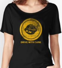 DRIVE WITH CARE Women's Relaxed Fit T-Shirt