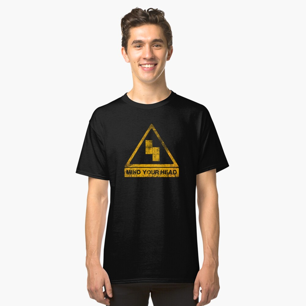 MIND YOUR HEAD Classic T-Shirt Front