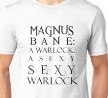 Magnus Bane: Sexy Warlock Unisex T-Shirt