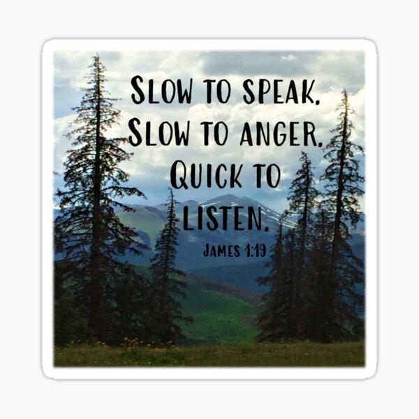 James 1:19  Sticker