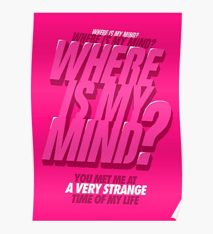 Where is my Mind? Poster