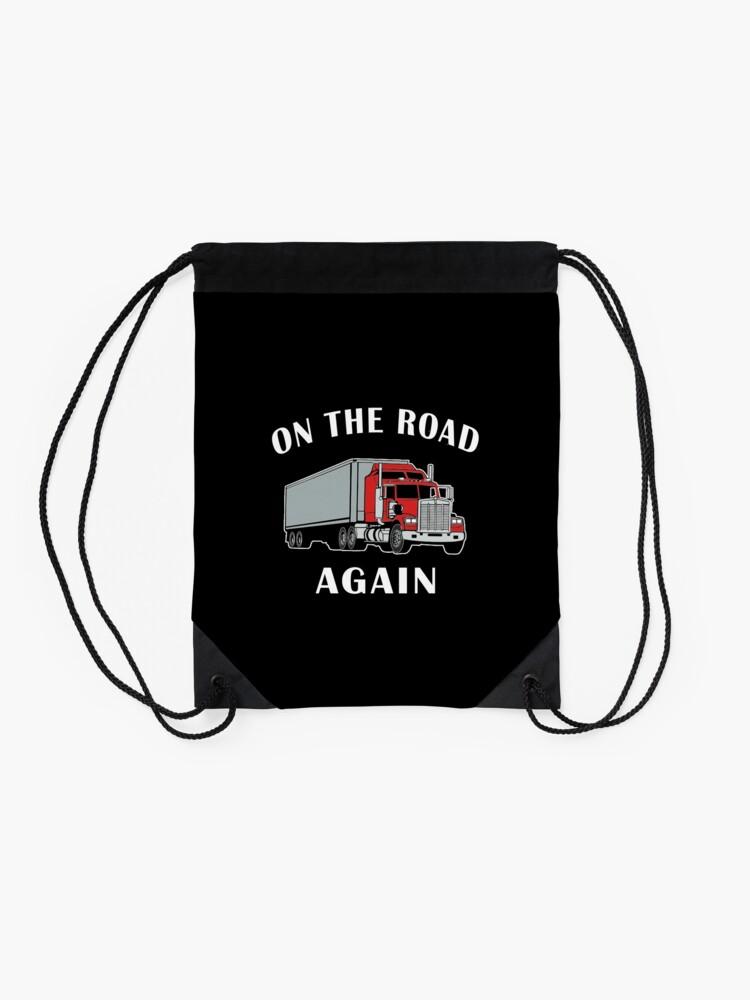 Alternate view of Trucker, On the Road Again, Big Rig Semi 18 Wheeler. Drawstring Bag