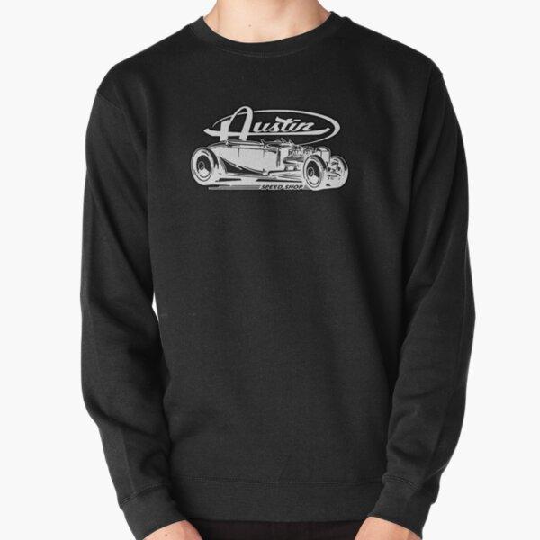AUSTIN SPEED SHOP HOT ROD SHIRT  Pullover Sweatshirt