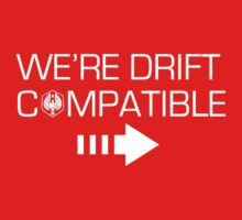 We're Drift Compatible | Women's T-Shirt