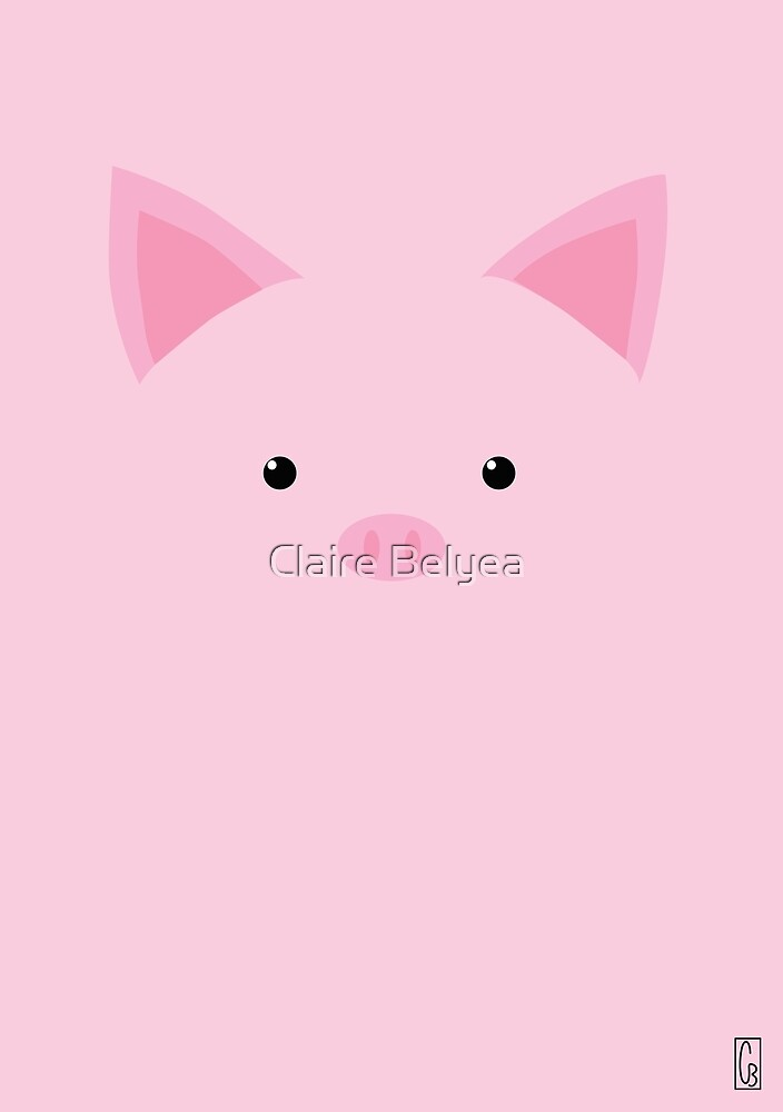 Pig by Claire Belyea