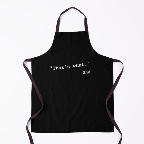 That's what she said funny quote Apron